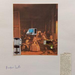 """Representação do quadro """"As Meninas"""", de Velázquez, com colagens de um computador e uma máquina de fazer sumos elétrica.."""